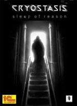 Cryostasis: The Sleep of Reason