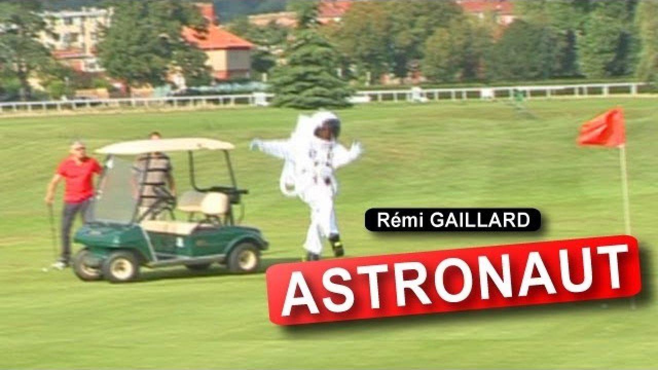 Astronaut - Remi Gaillard